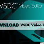 Download VSDC Free Video Editor