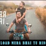 Mera Bhai Tu Meri Jaan Hai Ringtone Download