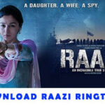Raazi Movie Ringtone