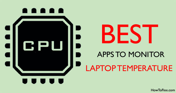 Best App to Monitor PC Temp